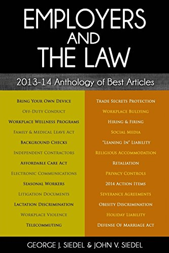 9780990367130: Employers and the Law: 2013-14 Anthology of Best Articles