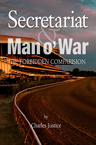 9780990368731: Secretariat and Man O' War