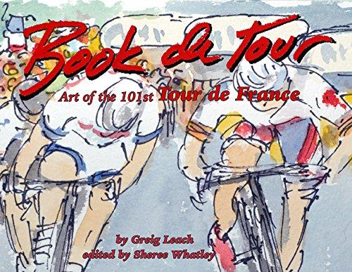 Book de Tour: Art of the 101st Tour de France: Greig Leach