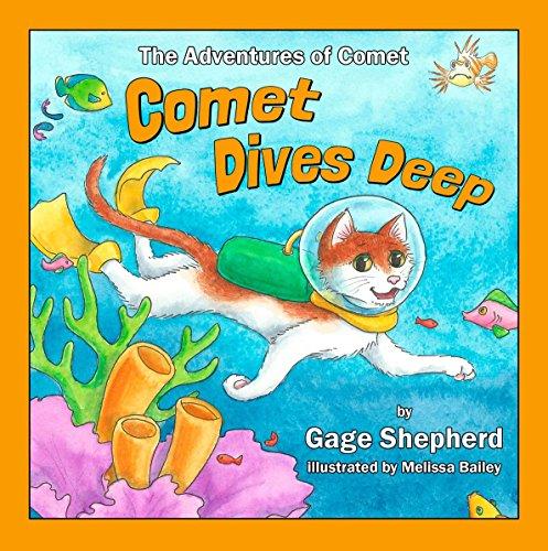 9780990370413: The Adventures of Comet: Comet Dives Deep!
