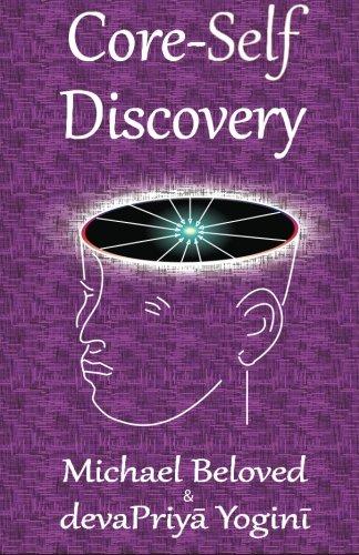 9780990372004: Core-Self Discovery
