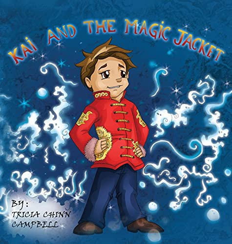 9780990375500: Kai and the Magic Jacket