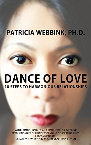 9780990377603: Dance of Love: 10 Steps to Harmonious Relationships