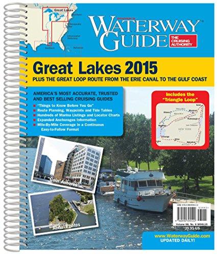 Waterway Guide Great Lakes 2015 (Waterway Guide Great Lakes Edition): Waterway Guide