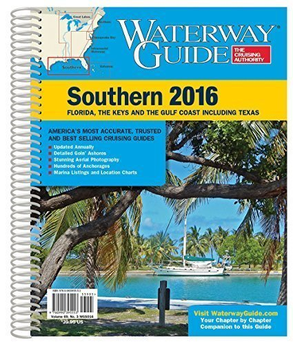 9780990395553: Waterway Guide Southern 2016: Florida, the Keys and the Gulf Coast Including Texas (Waterway Guide Southern Edition)