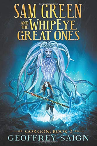 9780990401322: Gorgon: WhipEye Chronicles (Book 2)