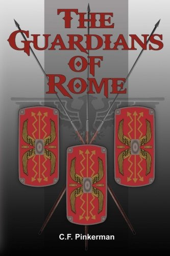 9780990403838: The Guardians of Rome