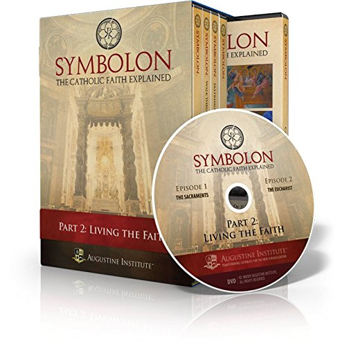 9780990414711: Symbolon: The Catholic Faith Explained-PART 2 DVDs