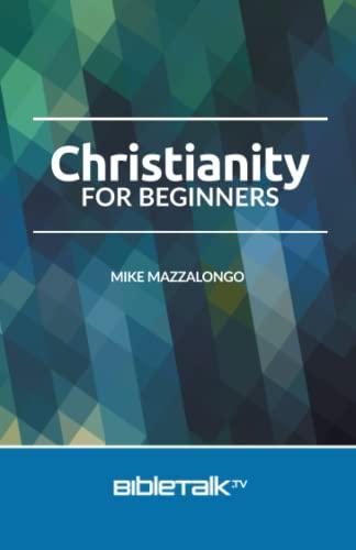 9780990415589: Christianity for Beginners