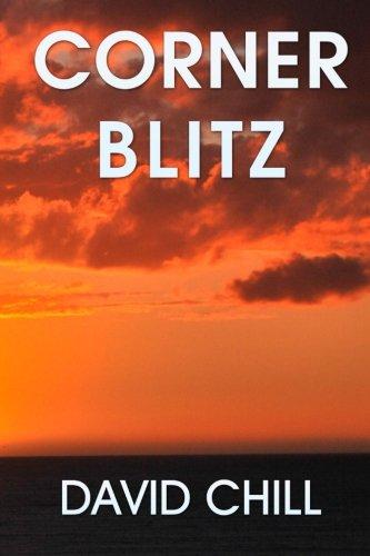 Corner Blitz (Burnside Mysteries) (Volume 5): David Chill