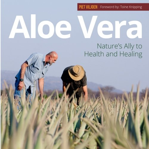 9780990418306: Aloe Vera: Nature's Ally to Health and Healing