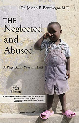 9780990419853: The Neglected and Abused: Revised Seventh Edition