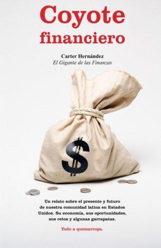9780990420323: Coyote Financiero (Spanish Edition)