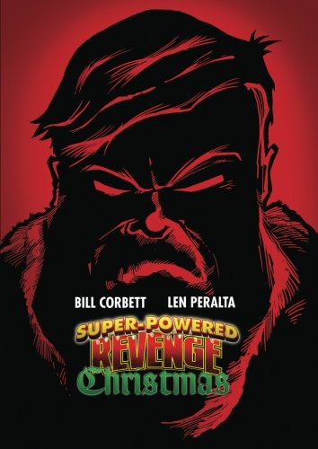 Super Powered Revenge Christmas: Corbett, Bill