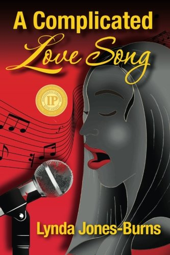 A Complicated Love Song (Letters, Limelight, and: Jones-Burns, Lynda