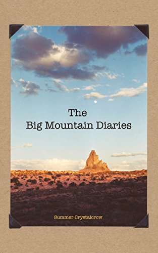 The Big Mountain Diaries: Summer Crystalcrow