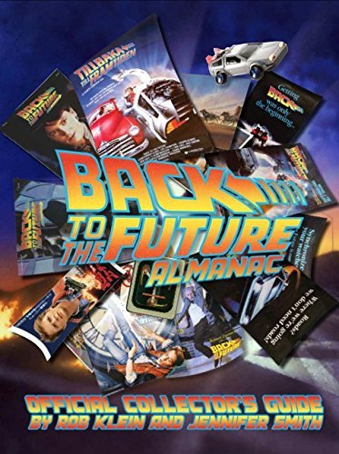 9780990425588: Back to the Future: Almanac 1985-2015 Official Collector's Guide