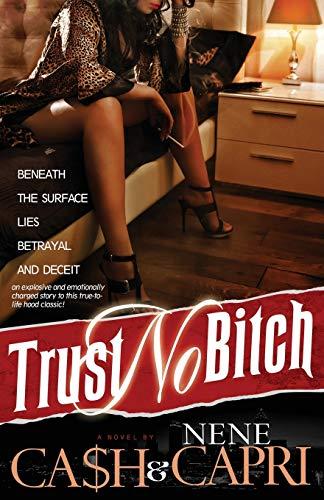 9780990428008: Trust No Bitch