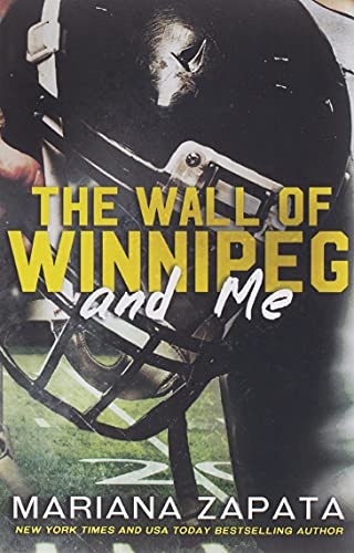 9780990429241: The Wall of Winnipeg and Me