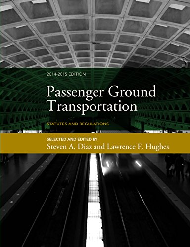 9780990432616: Passenger Ground Transportation: Statutes and Regulations