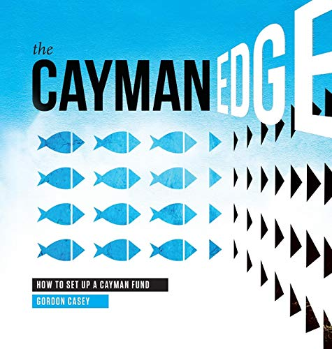 9780990436409: The Cayman Edge: How to Set Up a Cayman Fund