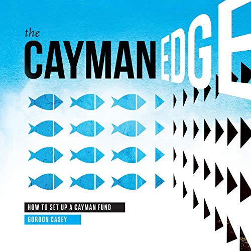 9780990436416: The Cayman Edge: How To Set Up a Cayman Fund