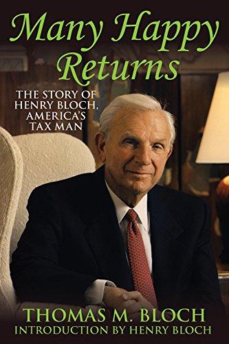 Many Happy Returns: The Story of Henry: Bloch, Thomas