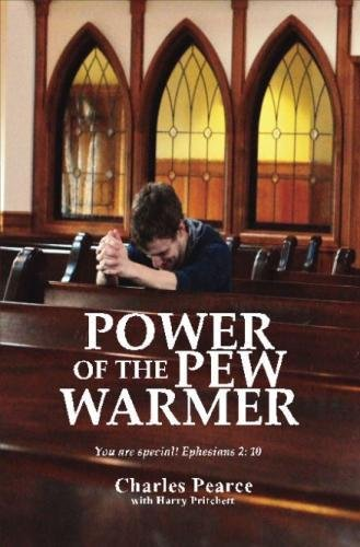 9780990442226: Power of the Pew Warmer