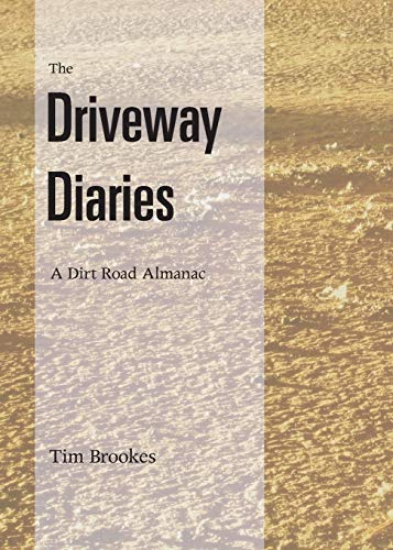 9780990442851: The Driveway Diaries