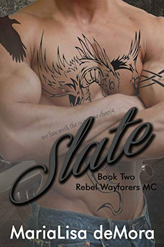 Slate (Rebel Wayfarers MC) (Volume 2): MariaLisa deMora