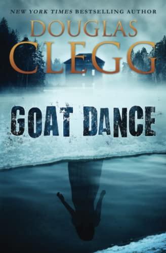 9780990464884: Goat Dance: A Novel of Supernatural Horror