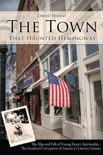 9780990464914: The Town That Haunted Hemingway