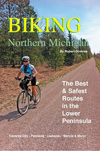 9780990467007: Biking Northern Michigan: The Best & Safest Routes in the Lower Peninsula
