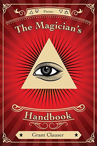 The Magician's Handbook: Clauser, Grant