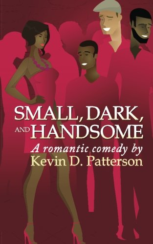 9780990477808: Small, Dark, and Handsome