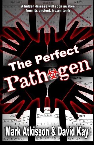 The Perfect Pathogen: Mark M Atkisson