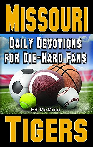 9780990488200: Daily Devotions for Die-Hard Fans Missouri Tigers