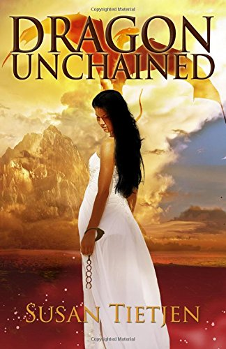 9780990489207: Dragon Unchained (The Dragon Unchained Trilogy) (Volume 1)