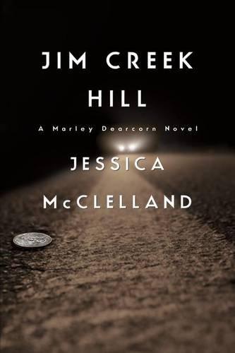 9780990498636: Jim Creek Hill