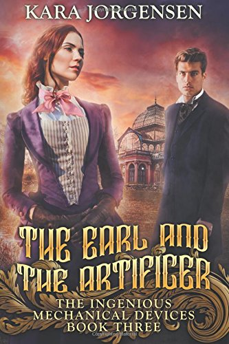 The Earl and the Artificer (The Ingenious: Kara Jorgensen