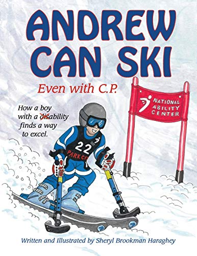 9780990503200: Andrew Can Ski: Even with C.P.