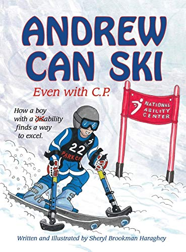 9780990503217: Andrew Can Ski: Even with C.P.