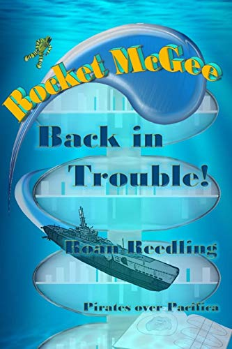 9780990508410: Rocket McGee: Back in Trouble! (Volume 2)