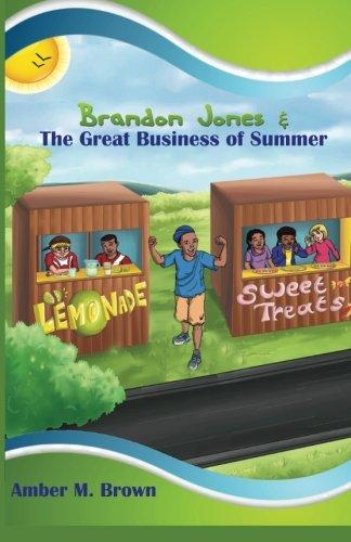 9780990514947: Brandon Jones and the Great Business of Summer (The Brandon Jones Series)