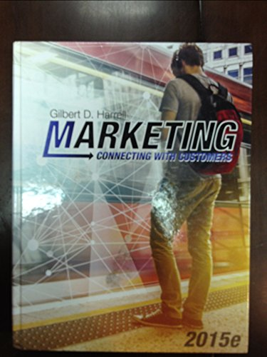 Marketing - Connecting with Customers (2015e): Gilbert D. Harrell