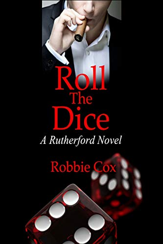 9780990522072: Roll the Dice (A Rutherford Novel) (Volume 2)
