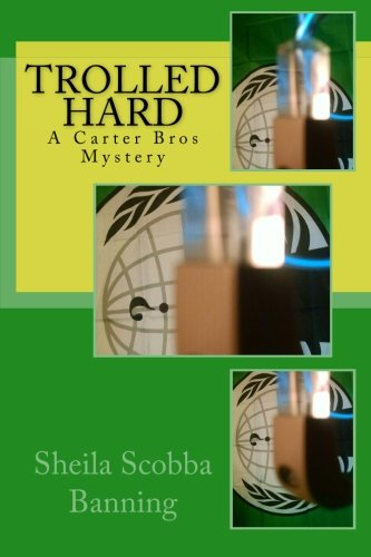 9780990526834: Trolled Hard: A Carter Bros Mystery (The Carter Bros Mysteries) (Volume 2)