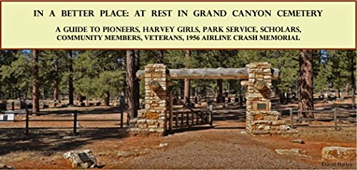9780990527046: In a Better Place: At Rest in Grand Canyon Cemetery MAP