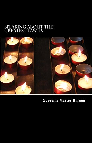 9780990531043: Speaking about the Greatest Law (Jungbub)IV: Supreme Master of Korea Jinjung's Teachings (Volume 4)