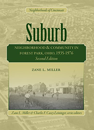 Suburb: Neighborhood & Community in Forest Park, Ohio, 1935-1976: Miller, Zane L.; Teaford, Jon...